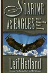 Soaring as Eagles: Stop Struggling Start Soaring Paperback
