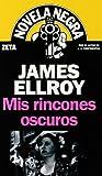 Mis Rincones Oscuros, James Ellroy, 8498721016