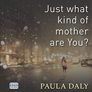 Just What Kind of Mother Are You? Audiobook