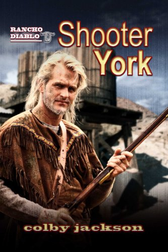 Shooter York by [Jackson, Colby]
