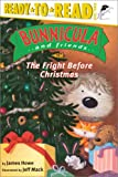 The Fright Before Christmas (Bunnicula and Friends)
