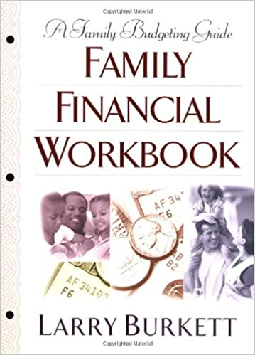 Worksheet Larry Burkett Budget Worksheet family financial workbook a budgeting guide larry burkett 9780802414786 amazon com books