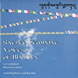 Sacred Feminine Voices of Bhutan