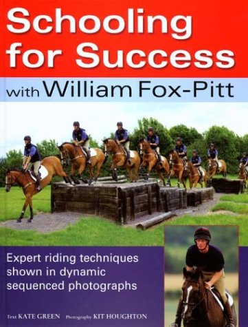 Schooling for Success With William Fox-Pitt by David & Charles