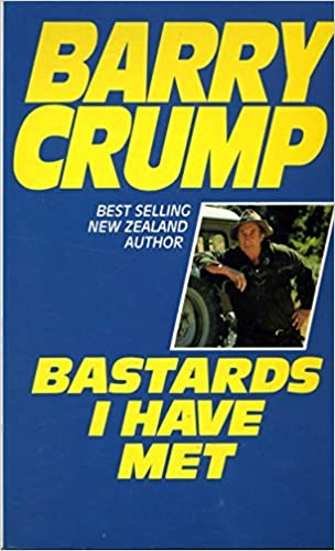 Image result for barry crump bastards i have met