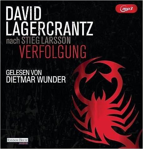David Lagercrantz - Verfolgung (Millennium 5)