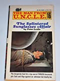 The Man From U.N.C.LE. Number 16 The Splintered Sunglasses Affair (The Man From U.N.C.L.E., 16)