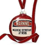Christmas Decoration Warning Medical Secretary At Work Vintage Fun Job Sign Ornament