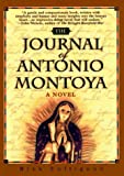 Front cover for the book The Journal of Antonio Montoya by Rick Collignon