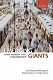 img - for Emerging Giants : China and India in the World Economy (Hardcover)--by Barry Eichengreen [2010 Edition] book / textbook / text book