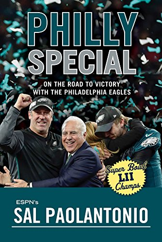 Philly Special: On the Road to Victory with the Philadelphia Eagles cover