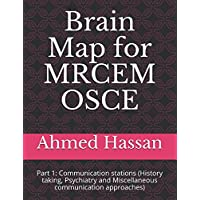 Brain Map for MRCEM OSCE: Part 1: Communication stations (History taking, Psychiatry and Miscellaneous communication approaches)
