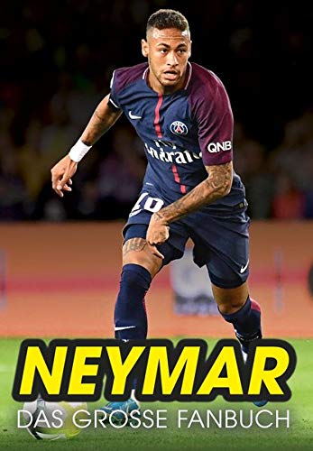 Neymar  Das Große Fanbuch