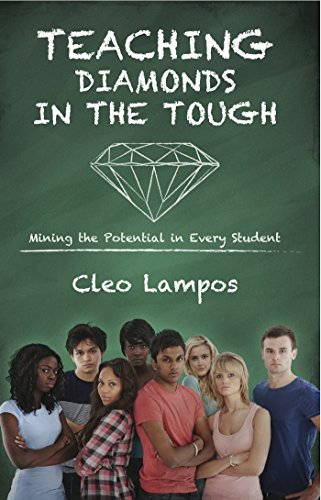 Teaching Diamonds in the TOUGH: Mining the Potential in Every Student by [Lampos, Cleo]