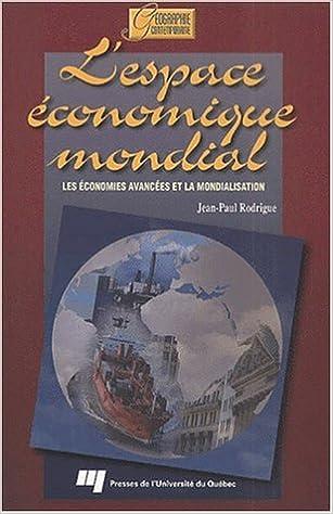 Livres gratuits en ligne Espace économique mondial : Les Economies avancées et la mondialisation pdf