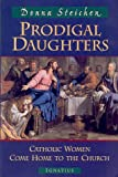 Prodigal Daughters, Donna Steichen, 0898707323
