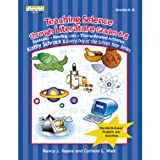Teaching Science Through Literature, Grades 6-8 (Kathy Schrock's Every Day of the School Year)