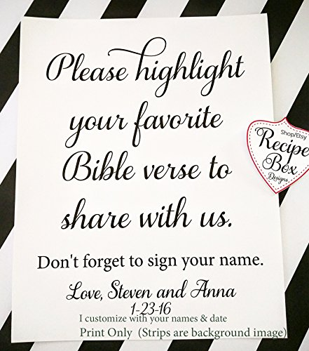 Please highlight your favorite Bible verse to share with us. 8x10 Wedding Table Sign