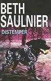 Distemper, Beth Saulnier, 0727862553