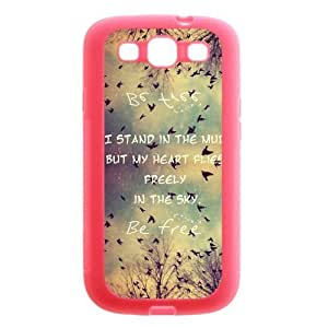 Be Free Birds Quote Protective Pink Rubber Colorful Cover Case for SamSung Galaxy S3