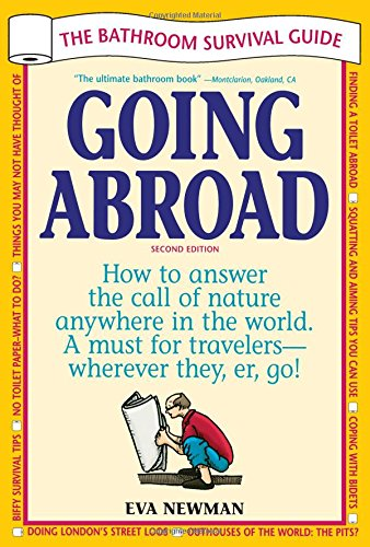 Download Going Abroad: The Bathroom Survival Guide ebook