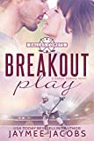 Breakout Play (The Dallas Comets Book 3)