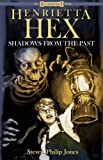 Henrietta Hex: Shadows from the Past
