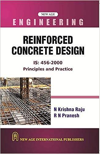 Reinforced Concrete Design Principles And Practice Raju N Krishna