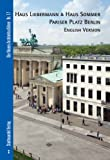 Haus Liebermann and Haus Sommer Pariser Platz Berlin : English Version, Vetter, Martina and Bolk, Florian, 386711059X