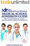 The Student Doctor Network's Medical School Admission Guide, 2nd Edition