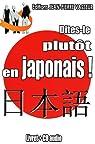 Dîtes-le plutôt en japonais ! (1CD audio) par Vasseur