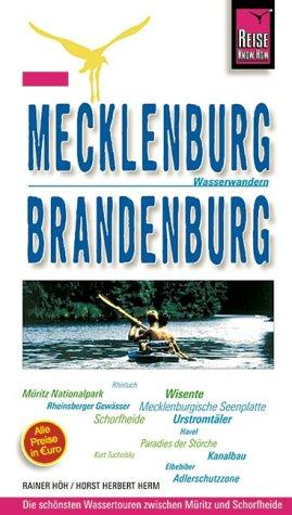 Mecklenburg/Brandenburg: Wasserwandern. Urlaubshandbuch für Wasserwanderer