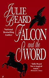 Falcon and the Sword (Jove Historical Romance)