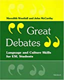 img - for Great Debates: Language and Culture Skills for ESL Students (Economics, Cognition, and Society) book / textbook / text book