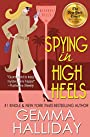 Spying in High Heels (High Heels Mysteries #1): A Humorous Romantic Mystery