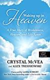 Waking up in Heaven, Crystal McVea and Alex Tresniowski, 1594154724