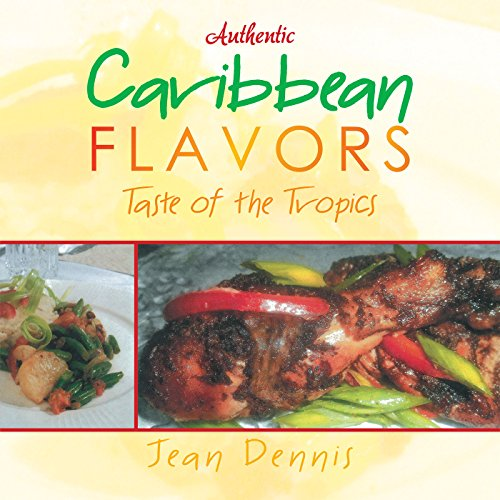 Search : Authentic Caribbean Flavors: Taste of the Tropics
