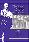 img - for The National Security Legacy Of Harry S. Truman (Truman Legacy Series) book / textbook / text book