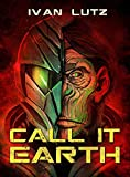 Call it Earth (Esper Book 1)