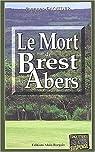 Le mort de Brest - Les Abers par Caouder