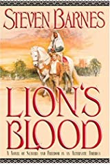Lion's Blood: A Novel of Slavery and Freedom in an Alternate America Hardcover