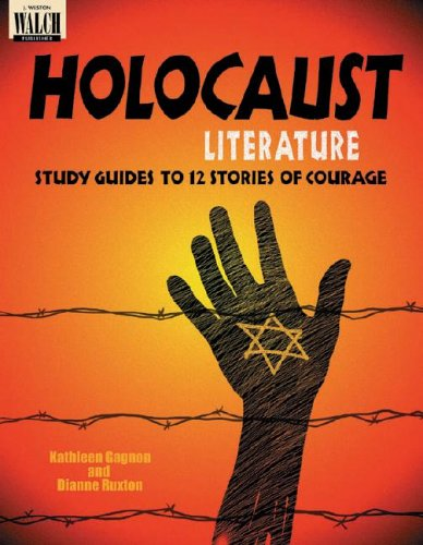 Holocaust Literature: Study Guides to 12 Stories of Courage