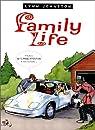 Family life, tome 3 par Johnston