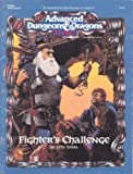 Fighter's Challenge (Advanced Dungeons & Dragons ,2nd Edition, No. 9330/Hhq1, Adventure)