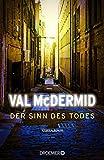 Der Sinn des Todes: Kriminalroman