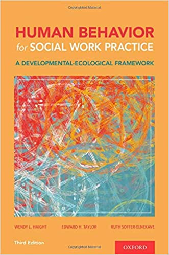 Human Behavior for Social Work Practice: A Developmental-Ecological Framework, 3rd Edition - Original PDF