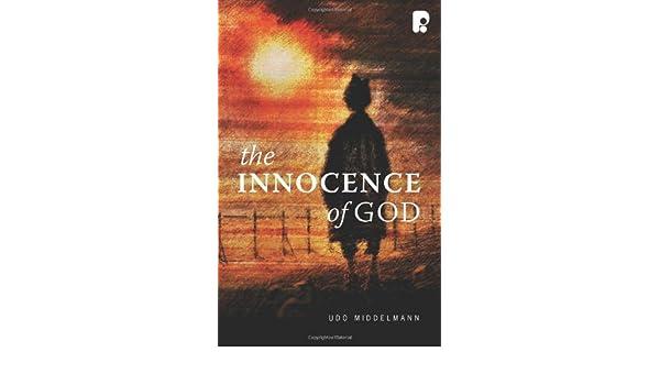 The Innocence of God: Does God Ordain Evil?