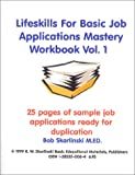 Lifeskills for Basic Job Applications Mastery Workbook, Skarlinski, Robert W., 1585320064