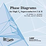 Phase Diagrams for High-Tc Superconductiors CD-ROM, T. A. Vanderah, 1574982397