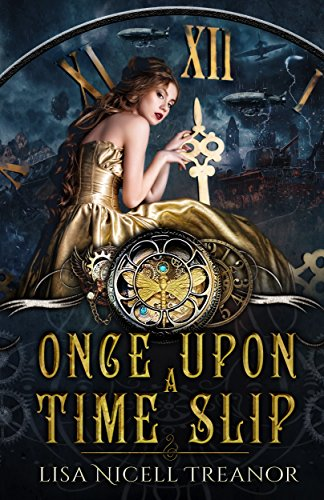 Once Upon A Time Slip by [Nicell Treanor, Lisa]